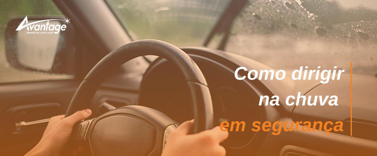 Como dirigir na chuva em segurança